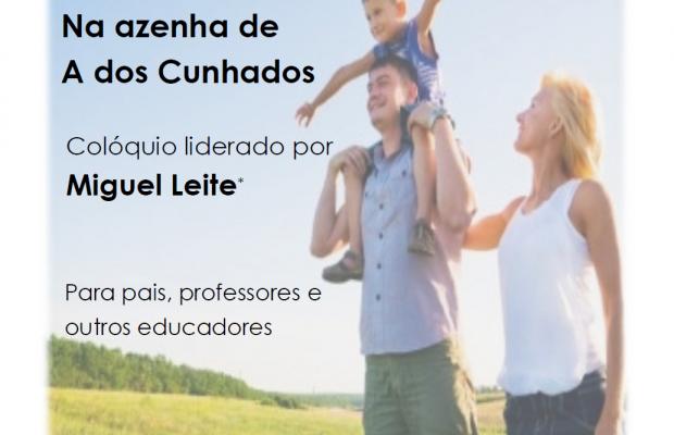 """Colóquio """"Educar para o Otimismo"""", com Miguel Leite"""